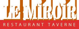 Le Miroir – Restaurant - Taverne - Restaurant – Taverne – Gîte - Epicerie