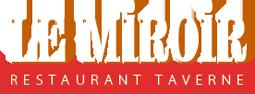 Le Miroir - Restaurant - Taverne - Gîte